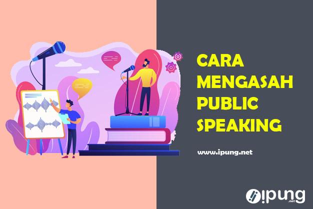 Cara Mengasah Public Speaking di Rumah Bagi Pemula