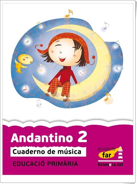 """""""Andantino 2"""". Actividades digitales de Música de 2º de Primaria. Ediciones Bromera."""