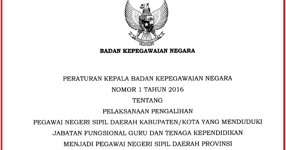 Pdf Perka Bkn Nomor 1 Tahun 2016 Tentang Pengalihan