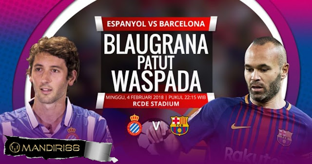 Prediksi Espanyol Vs Barcelona , Minggu 04 February 2018 Pukul 22.15 WIB