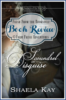 Scoundrel In Disguise by Shaela Kay, Book Review