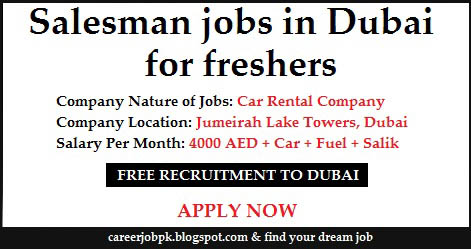 Salesman jobs in Dubai for freshers