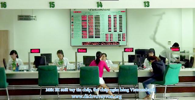 Mức lãi suất vay tín chấp, thế chấp ngân hàng Vietcombank