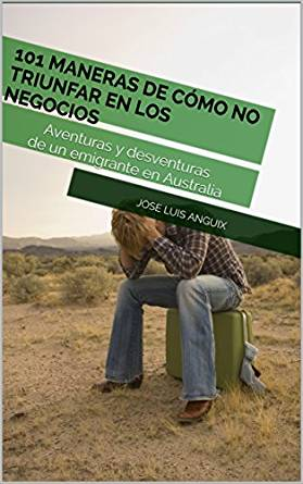 101 Maneras de cómo no triunfar en los negocios (ebook gratis)