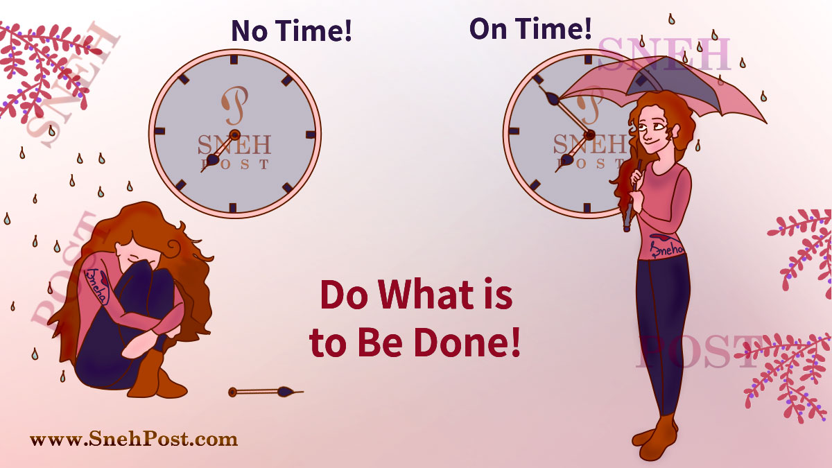 Move on by doing what is to be done: Cartoon illustration of crying girl sitting idle vs active girl on time to move ahead with umbrella ready and aligned with clock