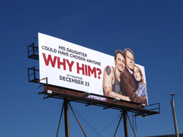Why Him special extension billboard