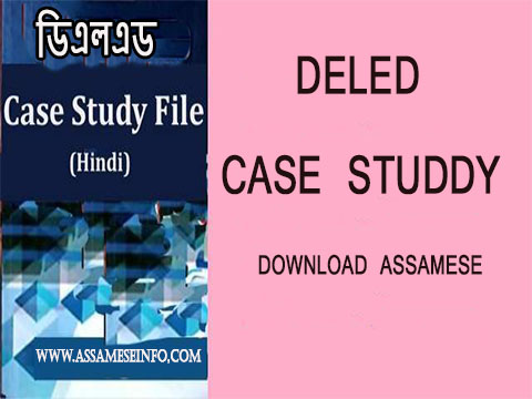 DOWNLOAD NIOS DELED CASE STUDY SBA ASSAMESE