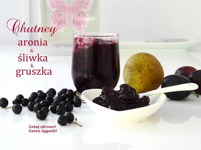 Chutney aronia&śliwka&gruszka - Czytaj więcej »