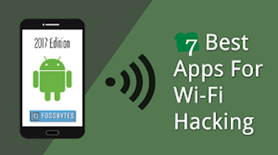 Best 7 WiFi Hacking Apps For Android Phones