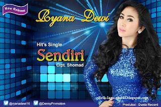 Lirik Lagu Ryana Dewi - Sendiri