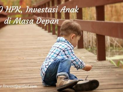 1000 HPK, Investasi Anak di Masa Depan