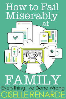https://play.google.com/store/books/details/Giselle_Renarde_How_to_Fail_Miserably_at_Family?id=V885DwAAQBAJ