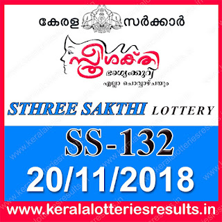 "KeralaLotteriesresults.in, ""kerala lottery result 20.11.2018 sthree sakthi ss 132"" 20th november 2018 result, kerala lottery, kl result,  yesterday lottery results, lotteries results, keralalotteries, kerala lottery, keralalotteryresult, kerala lottery result, kerala lottery result live, kerala lottery today, kerala lottery result today, kerala lottery results today, today kerala lottery result, 20 11 2018, 20.11.2018, kerala lottery result 20-11-2018, sthree sakthi lottery results, kerala lottery result today sthree sakthi, sthree sakthi lottery result, kerala lottery result sthree sakthi today, kerala lottery sthree sakthi today result, sthree sakthi kerala lottery result, sthree sakthi lottery ss 132 results 20-11-2018, sthree sakthi lottery ss 132, live sthree sakthi lottery ss-132, sthree sakthi lottery, 20/11/2018 kerala lottery today result sthree sakthi, 20/11/2018 sthree sakthi lottery ss-132, today sthree sakthi lottery result, sthree sakthi lottery today result, sthree sakthi lottery results today, today kerala lottery result sthree sakthi, kerala lottery results today sthree sakthi, sthree sakthi lottery today, today lottery result sthree sakthi, sthree sakthi lottery result today, kerala lottery result live, kerala lottery bumper result, kerala lottery result yesterday, kerala lottery result today, kerala online lottery results, kerala lottery draw, kerala lottery results, kerala state lottery today, kerala lottare, kerala lottery result, lottery today, kerala lottery today draw result"