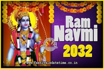 2032 Ram Navami Pooja Date & Time, 2032 Ram Navami Calendar