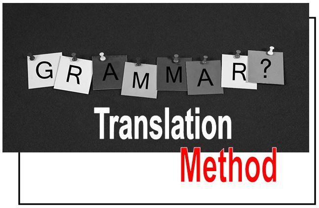 Model Pembelajaran Bahasa Inggris Grammar Translation Method