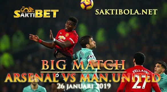 Prediksi Sakti Taruhan bola Arsenal vs Manchester United 26 Januari 2019