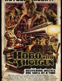 Hobo with a Shotgun | Bmovies