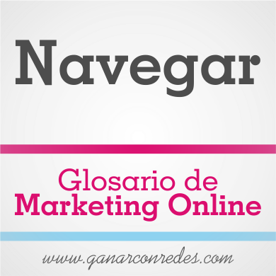 Navegar | Glosario de marketing Online
