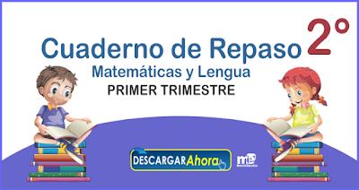 Cuaderno de Repaso Matemáticas y Lengua Segundo Grado