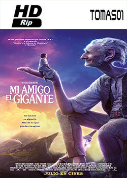 Mi amigo el gigante (The BFG) (2016) HDRip
