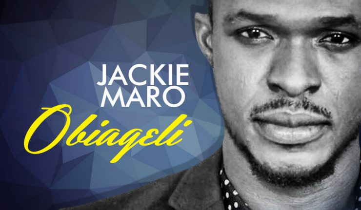 MUSIC: Jackie Maro – Obiageli