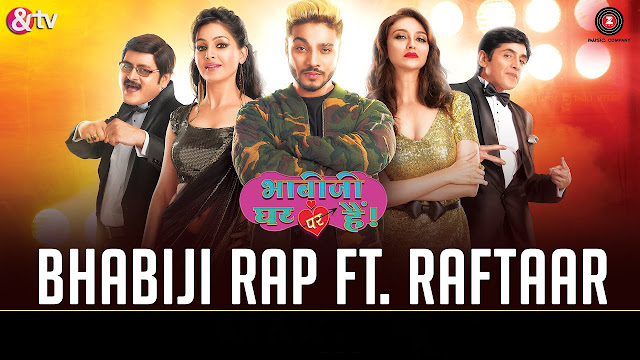 Bhabiji Rap Song Lyrics - Anmol Malik & Raftaar | &TV