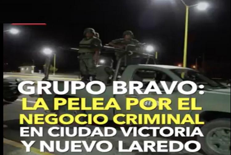 """""""GRUPO BRAVO"""" célula del Cártel del Golfo, la pelea por Nuevo Laredo y Ciudad Victoria"""