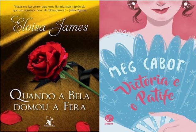 Noticias Literárias: Pré-venda de Quando A Bela domou a Fera- Eloisa James/ Victória e o patife - Meg Cabot