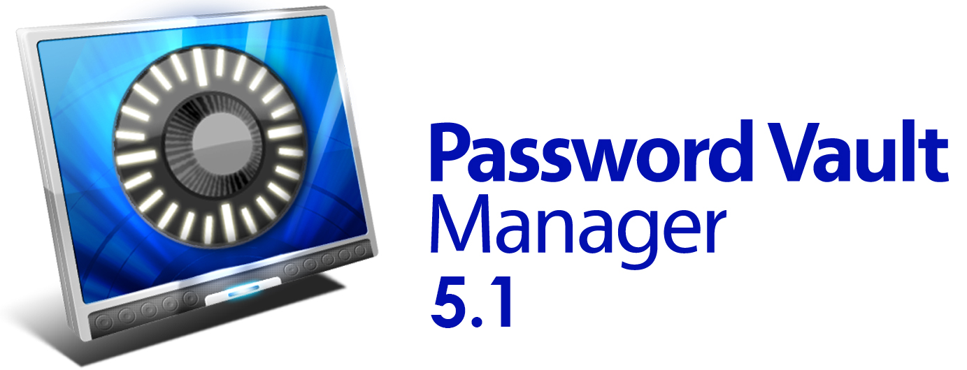 NEW: Password Vault Manager 5.1 is Here!