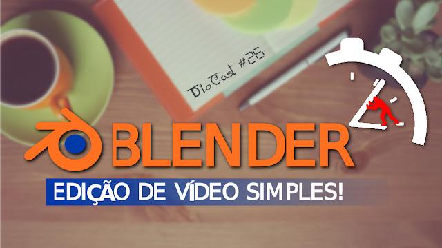 Como editar vídeos com o Blender