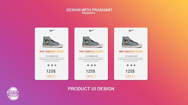 PRODUCT UI DESIGN | DESIGN WITH PRASHANT