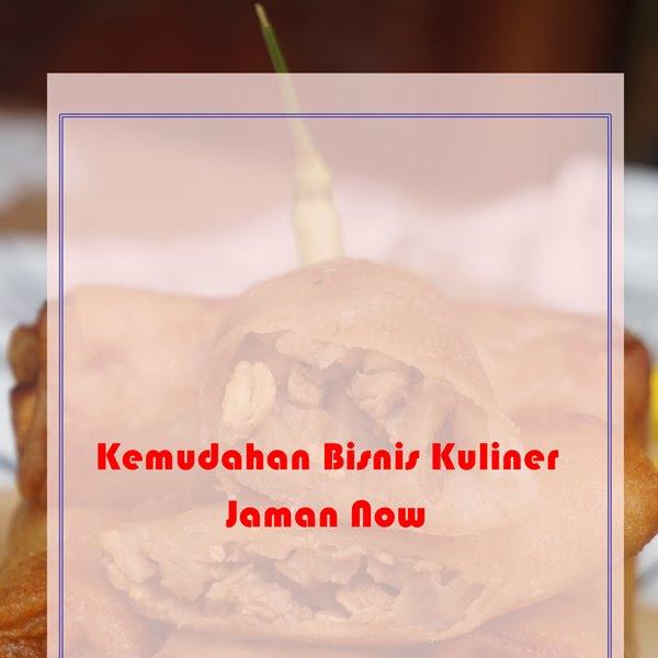 Kemudahan Bisnis Kuliner Jaman Now