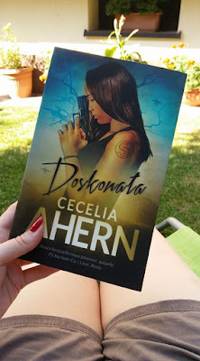 Doskonała - Cecelia Ahern (Skaza, tom II)