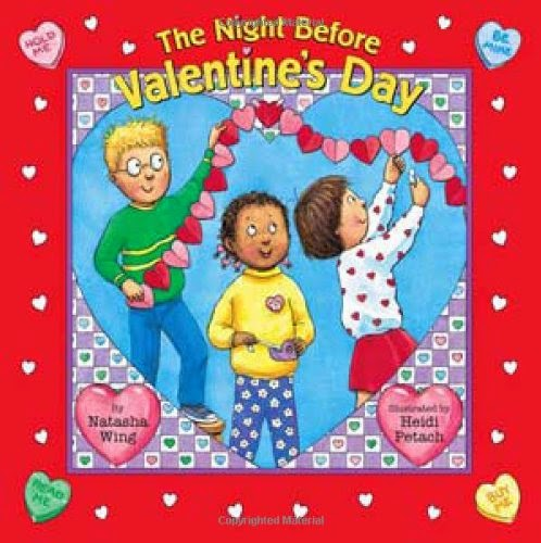 The Night Before Valentine's Day, part of children's book review list about Valentine's Day