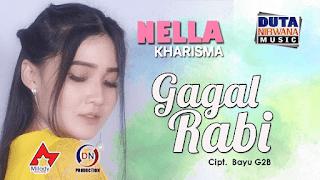 Lirik Lagu Nella Kharisma - Gagal Rabi