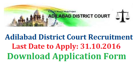 Adilabad District Court Recruitment Notification 2016 Applications are invited in the prescribed format appended here to for appointment to the posts of TYPIST by Direct Recruitment under A.P. Judicial Ministerial Service Rules in the unit of District and Sessions Judge, Adilabad from the eligible candidates. adilabad-district-court-recruitment-notification-typist-Download-application-formPRINCIPAL DISTRICT AND SESSIONS COURT :: ADILABAD.Notification Dis.No. 4793/2016/Admn. Dated: 03.10.2016 N O T I F I C A T I O N  No.02/2016