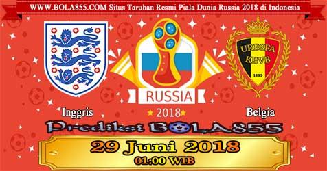 Prediksi Bola855 England vs Belgium 29 Juni 2018