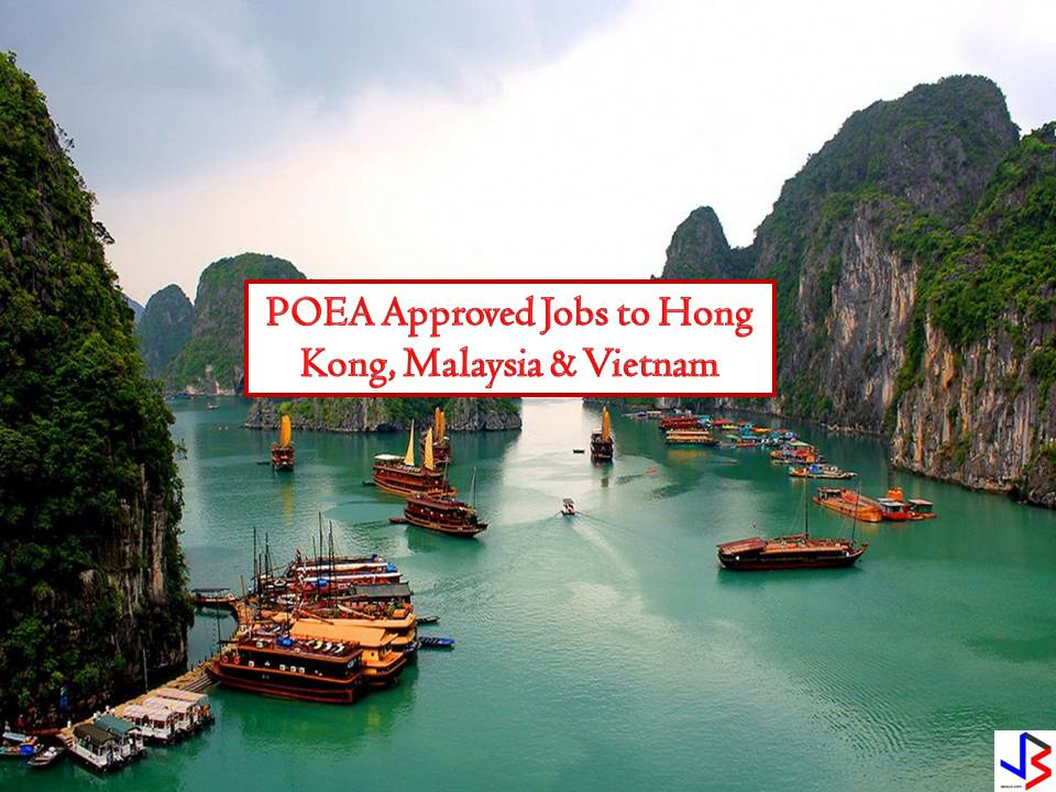POEA Approved Jobs to Hong Kong, Malaysia and Vietnam