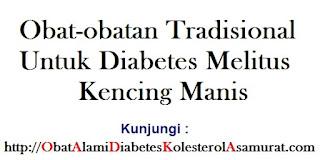 Obat-obatan Tradisional untuk Diabetes Melitus kencing manis