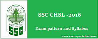 SSC CHSL 2016 Exam pattern and Syllabus check here