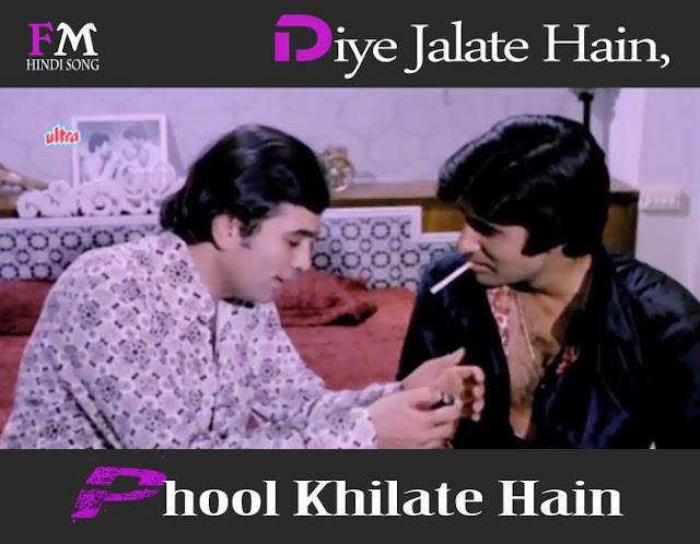 Diye-Jalate-Hain-Phool-Khilate-Hain-Namak-Haram (1973)