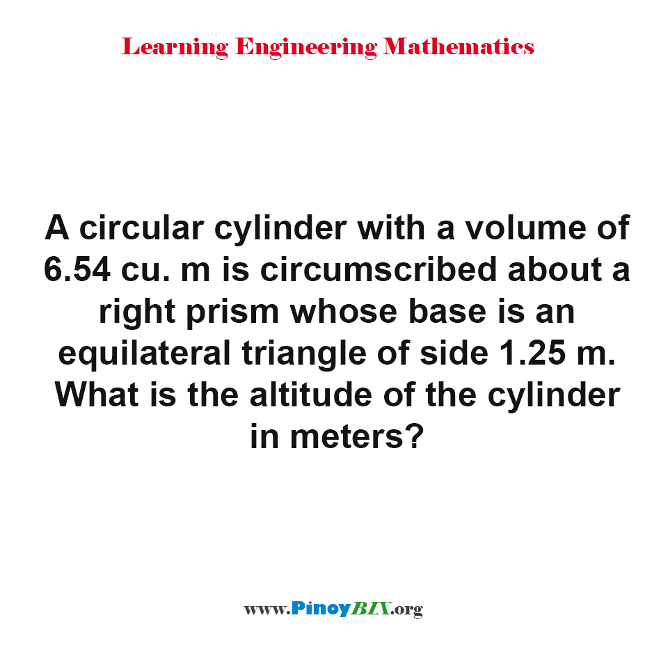 What is the altitude of the circular cylinder?