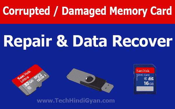 Corrupted / Damaged Memory Card Ko Repair Aur Data Recover Kaise Kare