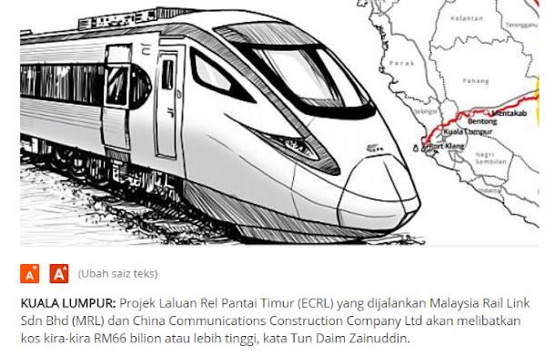 Kos Projek ECRL Meningkat Dari RM55 Bilion Kepada RM66 Bilion Zaman Mahathir PM