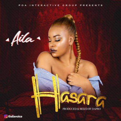 Download Audio | Aila - Hasara
