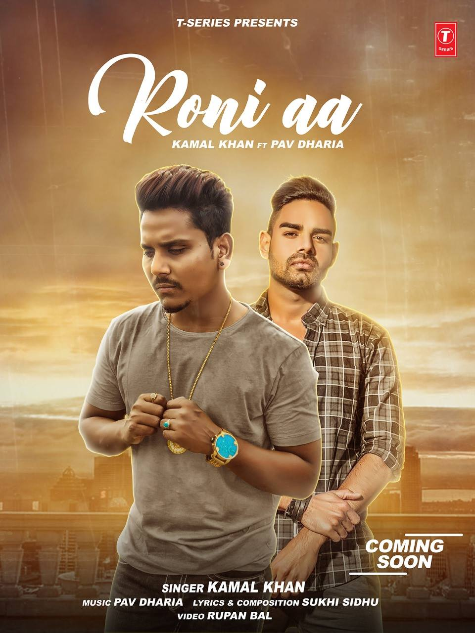 Roni Aa Lyrics - Kamal Khan Ft Pav Dharia