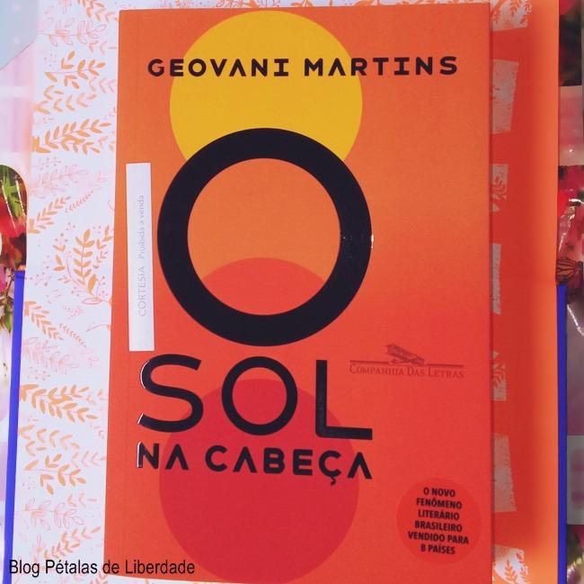 Resenha, livro, O-Sol-na-Cabeça, Geovani-Martins, Companhia-das-letras, contos, blog-literario, petalas-deliberdade