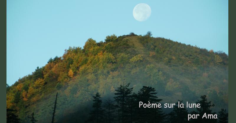 Poème sur la lune par Ama artiste sculptrice