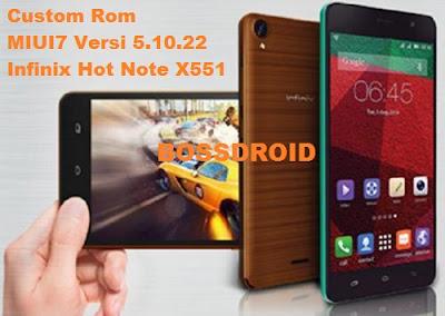 Custom Rom MIUI7 Versi 5.10.22 Untuk Infinix Hot Note X551 Terbaru