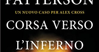 News: CORSA VERSO L'INFERNO di James Patterson - Longanesi